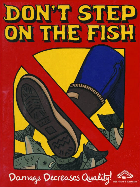 "Graphic of foot stepping on pile of salmon with text ""don't step on the fish"""